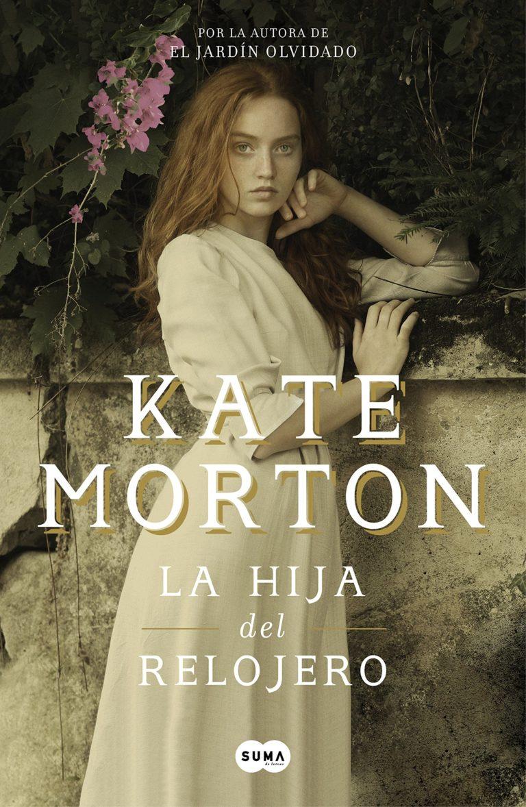 The Clockmaker's Daughter – Kate Morton