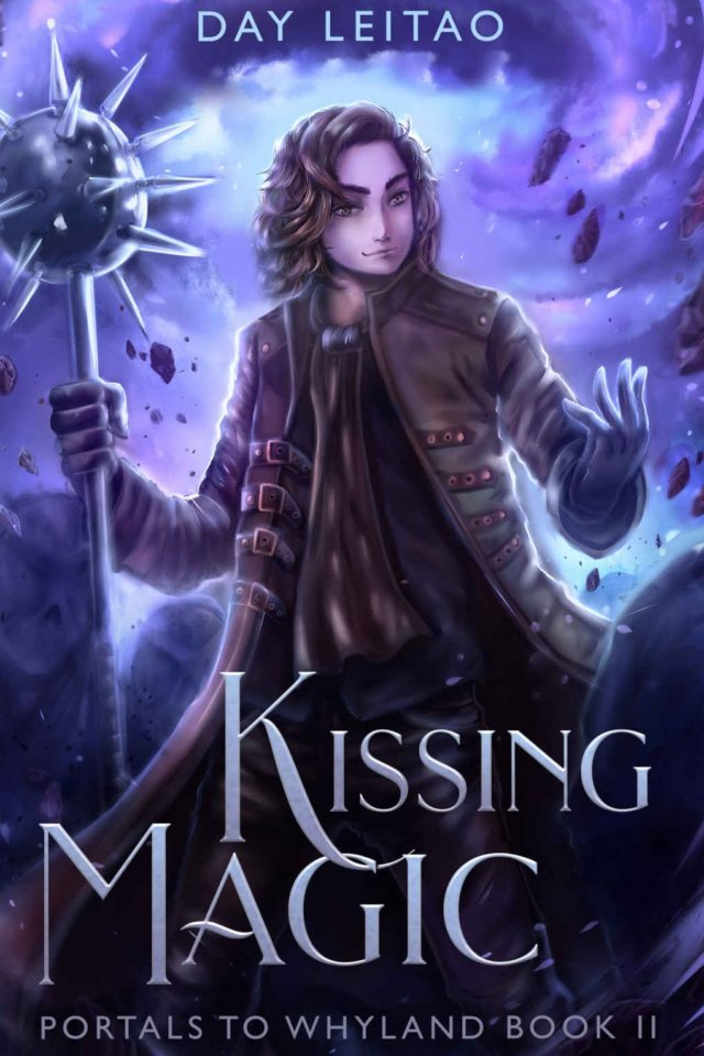 Kissing Magic (Portals to Whyland Book 2) – Day Leitao