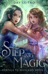Step into Magic (Portals to Whyland Book 1)  – Day Leitao