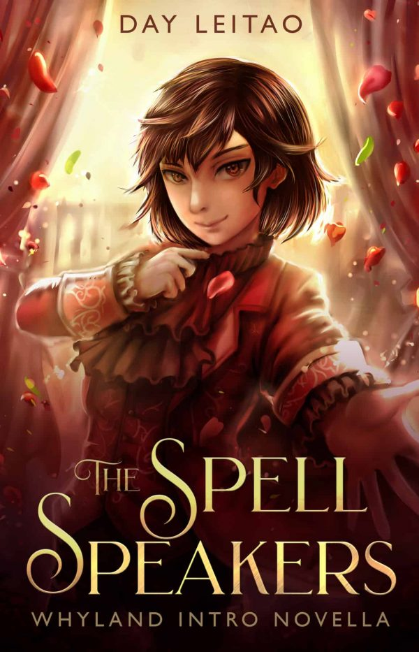 Spell Speakers (Portals to Whyland Intro Novella) – Day Leitao