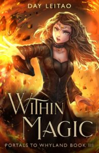 Within Magic (Portals to Whyland Libro 3) – Day Leitao