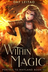 Within Magic (Portals to Whyland Book 3) – Day Leitao