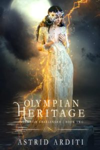Olympian Heritage (Olympian Challenger Book II – Astrid Arditi)