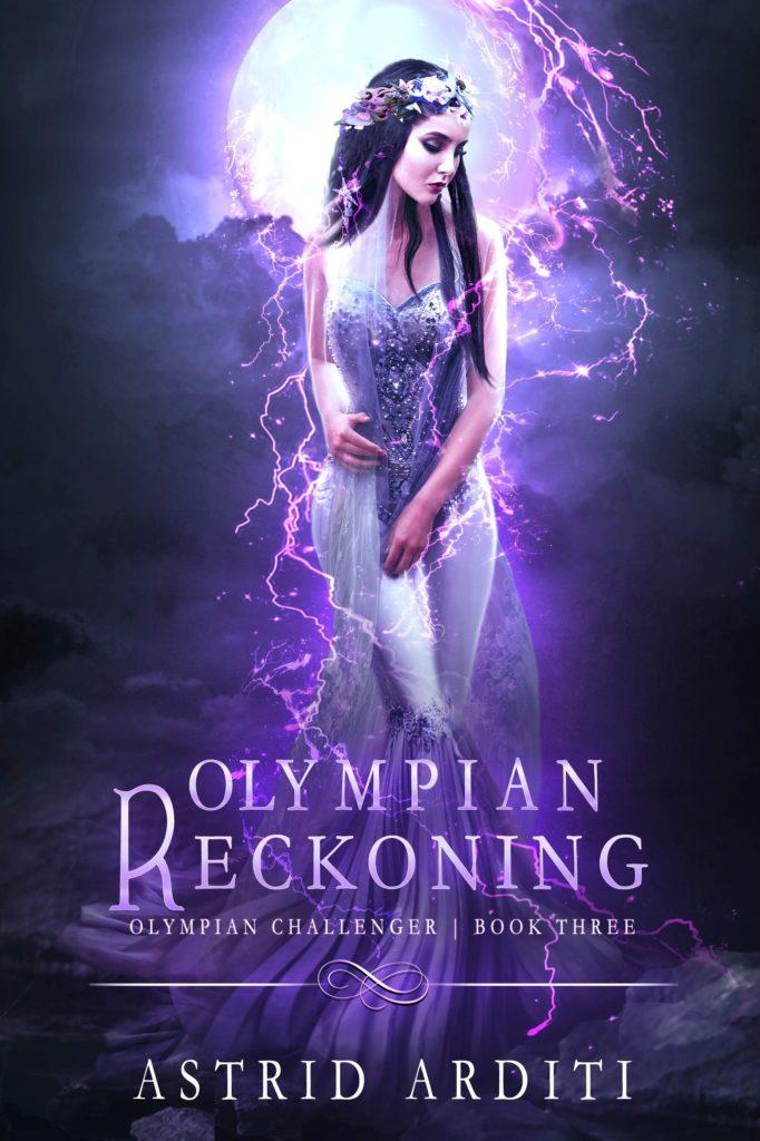Olympian Reckoning (Olympian Challenger Book III – Astrid Arditi)