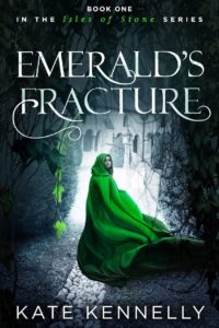 Emerald's Fracture (Isles of Stone Book 1) – Kate Kennelly