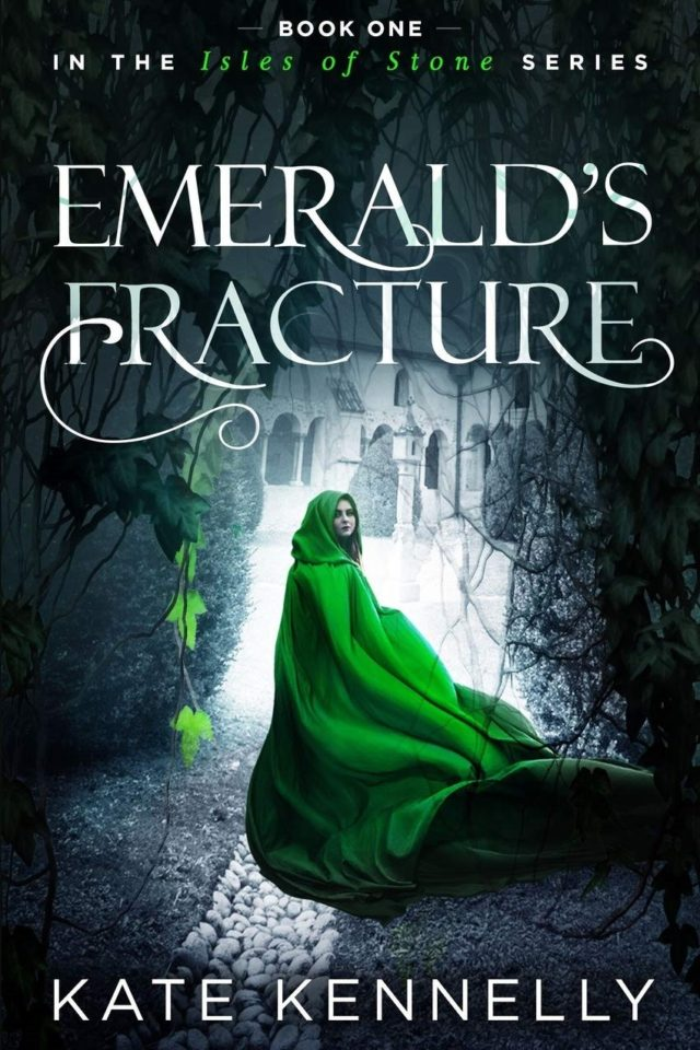 Emerald's Fracture (Isles of Stone Libro 1) – Kate Kennelly