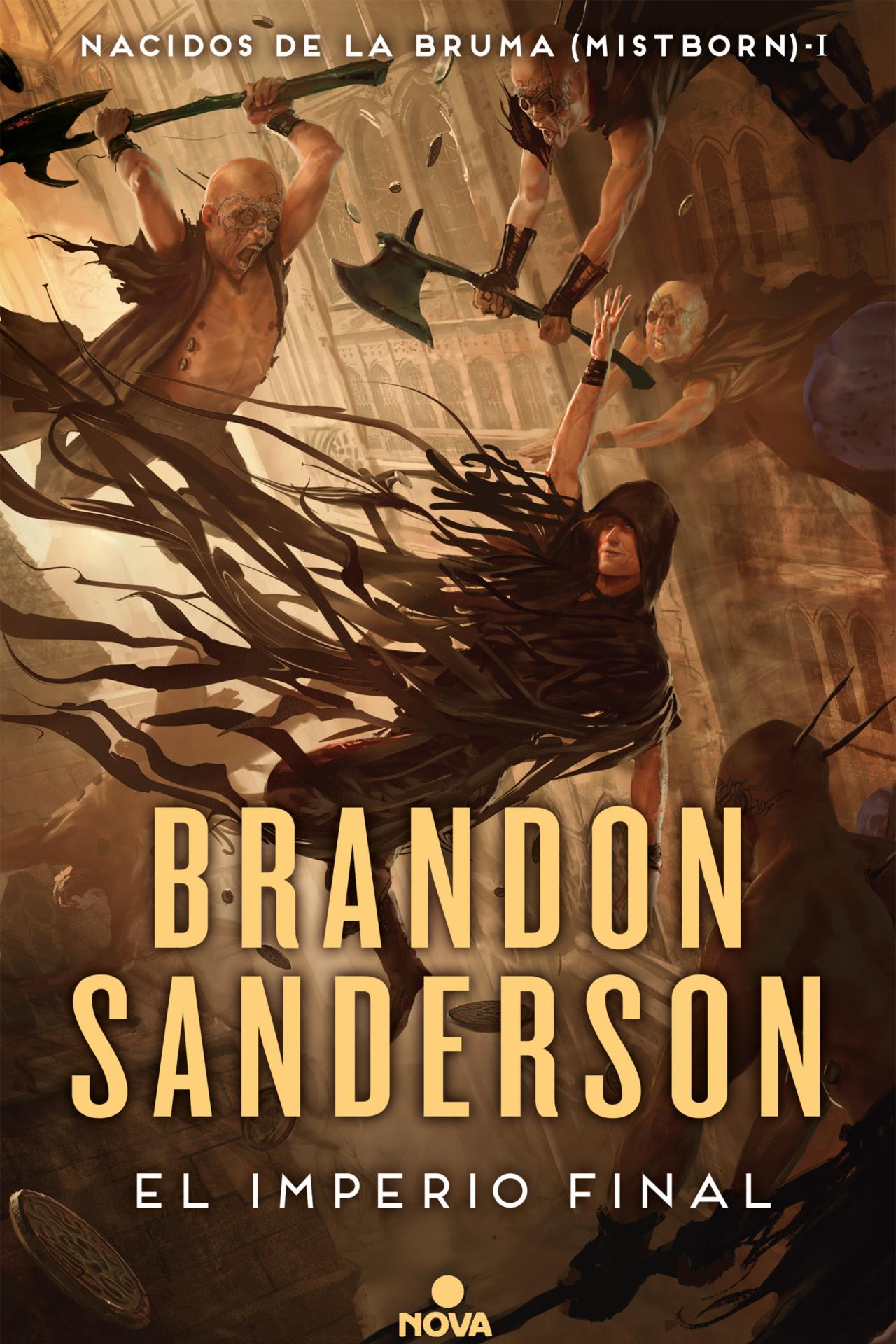 El Imperio Final (Nacidos de la Bruma #1) – Brandon Sanderson