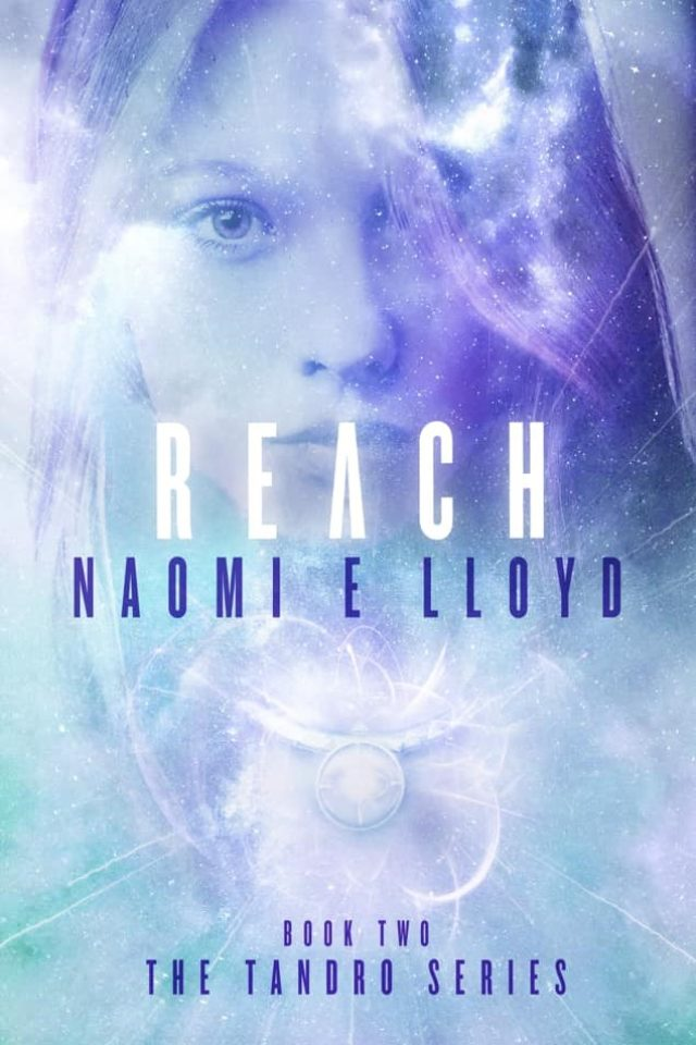 Reach (The Tandro Series Libro II) – Naomi E. Lloyd