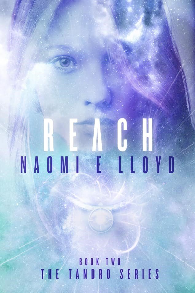 Reach (The Tandro Series Book II) – Naomi E. Lloyd