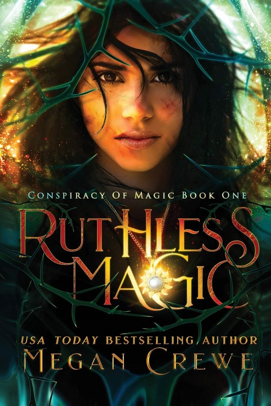 Ruthless Magic (Conspiracy of Magic Libro 1) – Megan Crewe