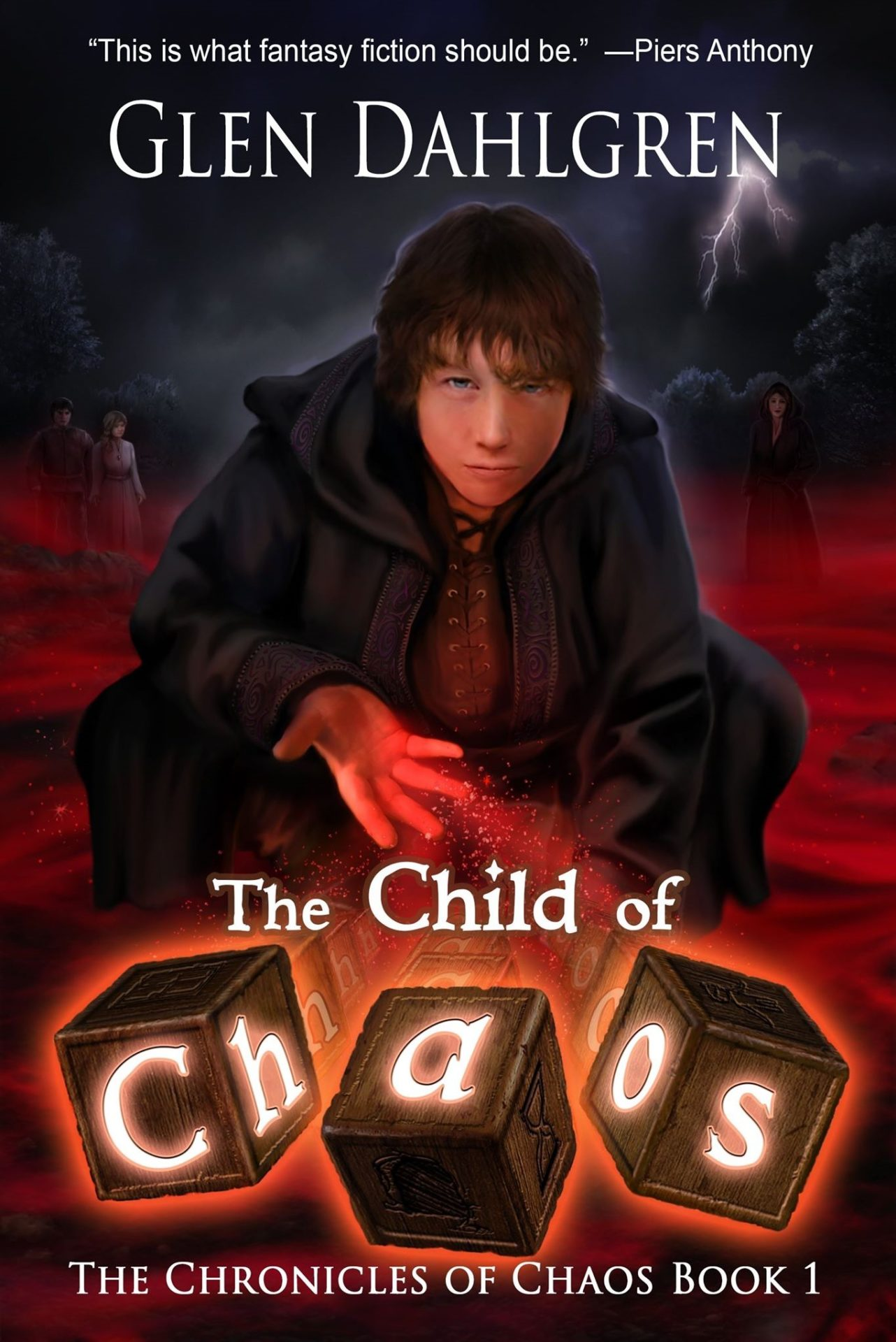The Child of Chaos (The Chronicles of Chaos Libro 1) – Glen Dahlgren