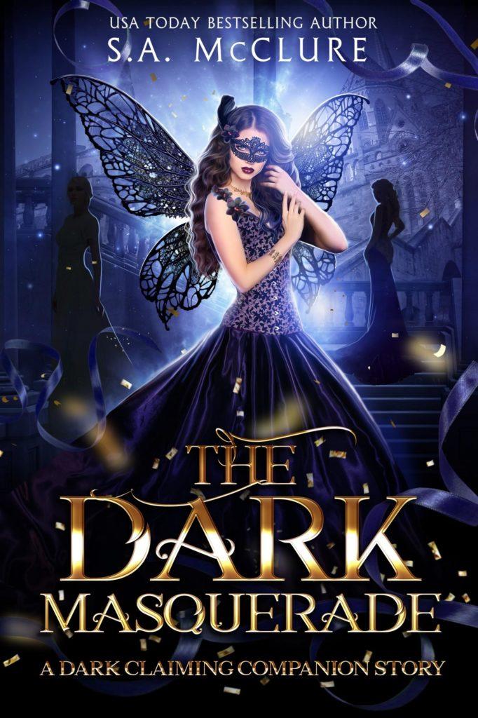 The Dark Masquerade (Dark Claiming Companion Story) – S.A. McClure