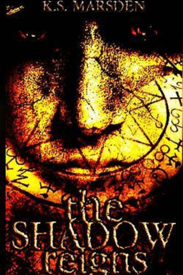 The Shadow Reigns (Witch-Hunter Libro 2) – K.S. Marsden