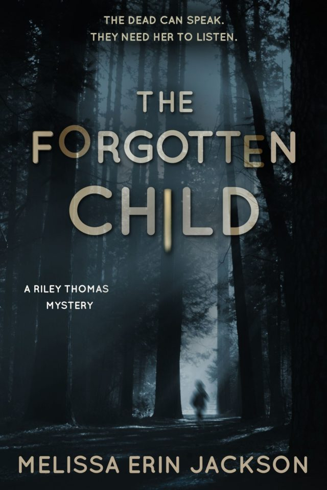 The Forgotten Child (A Riley Thomas Mystery Book 1) – Melissa Erin Jackson