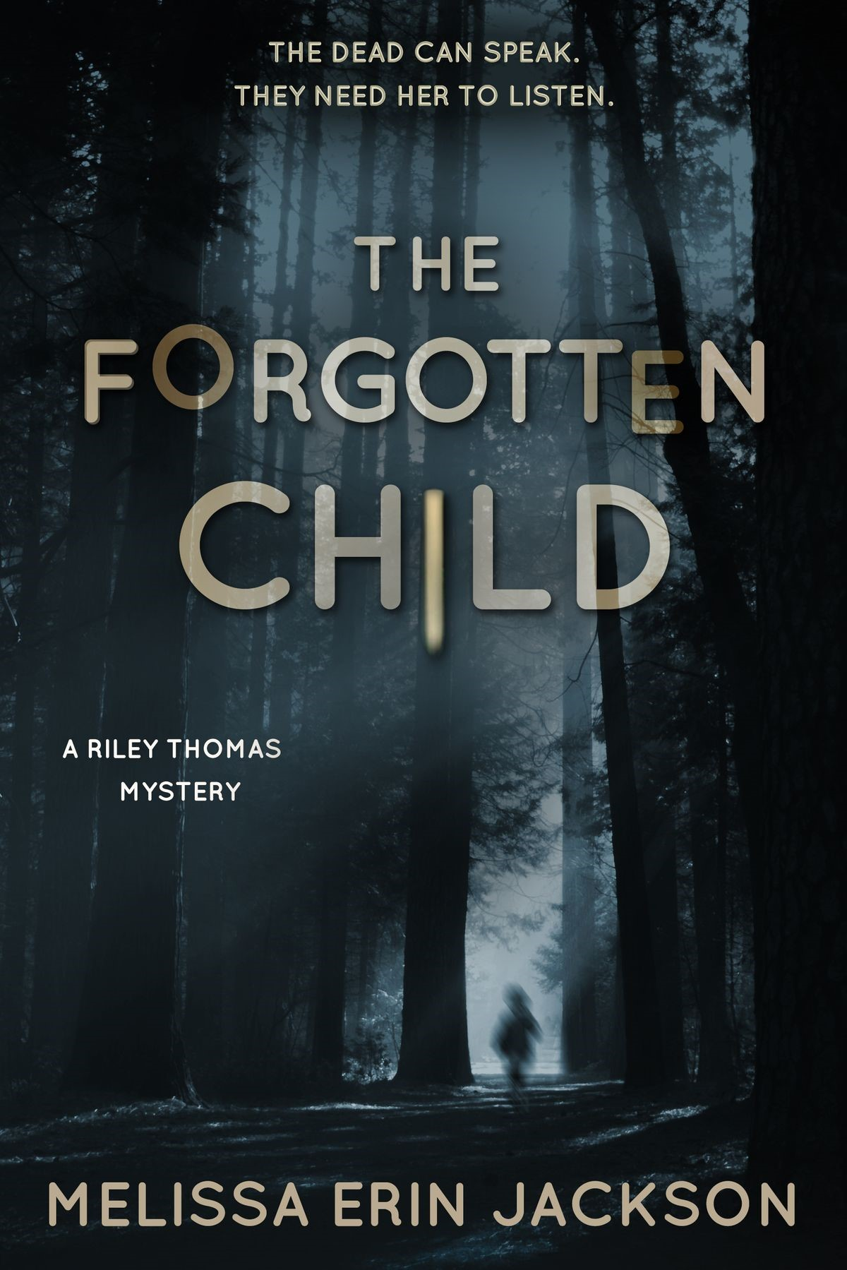 The Forgotten Child (A Riley Thomas Mystery Libro 1) – Melissa Erin Jackson