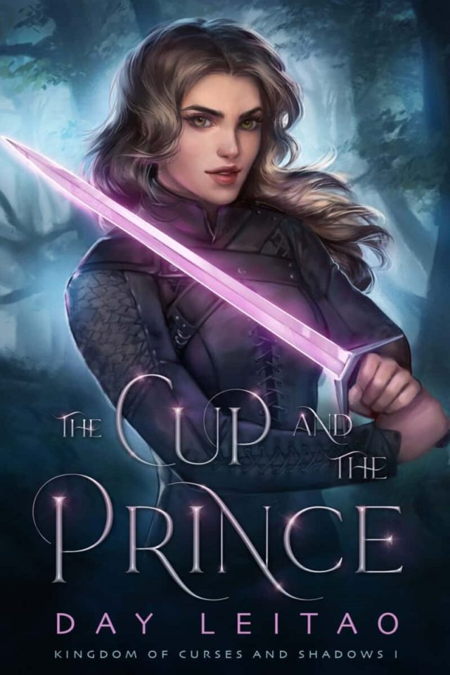 The Cup and The Prince (Kingdom of Curses and Shadows Libro 1) – Day Leitao