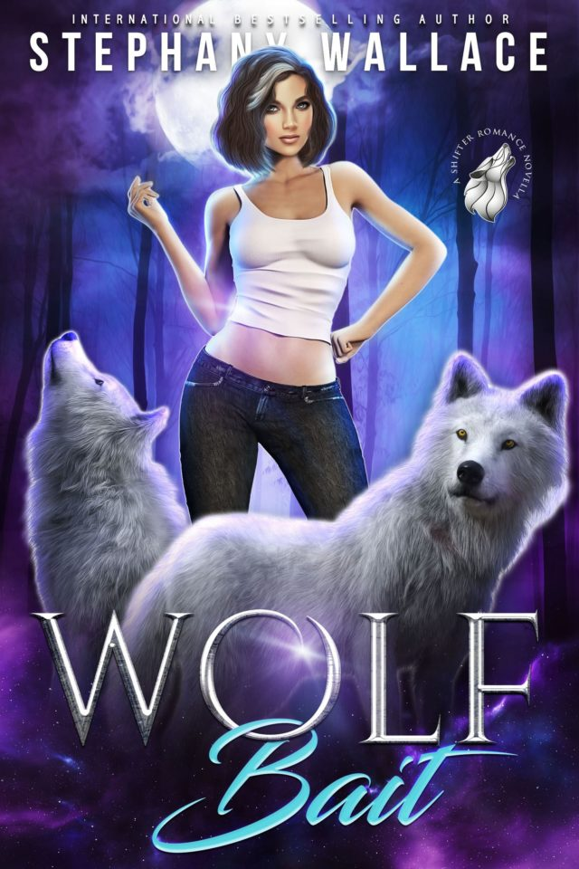 Wolf Bait (Una novela de romance de Hombres Lobo) – Stephany Wallace