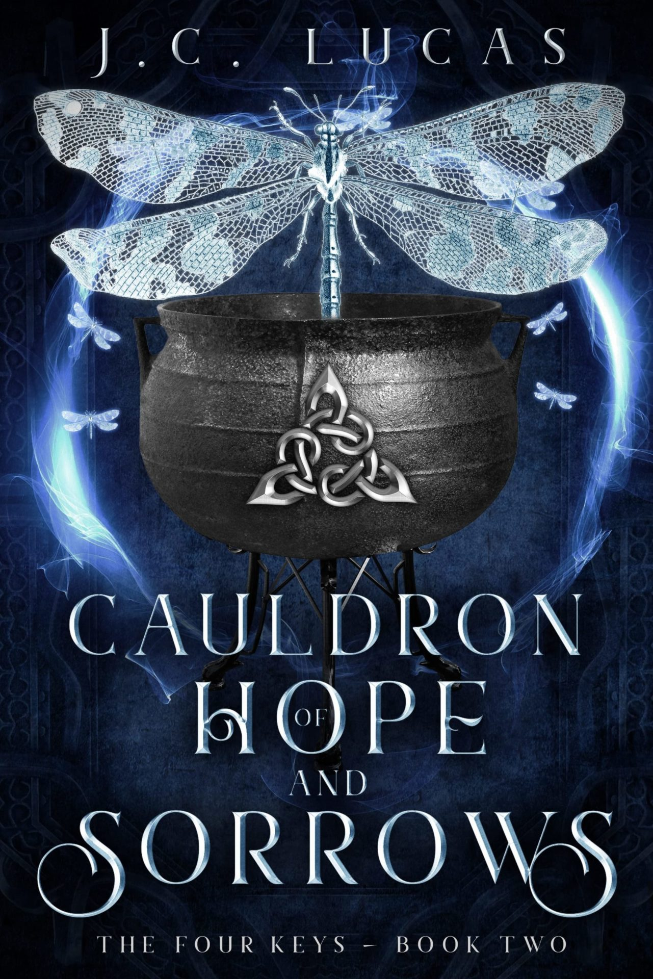 Cauldron of Hope and Sorrows (The Four Keys Libro 2) – J.C. Lucas