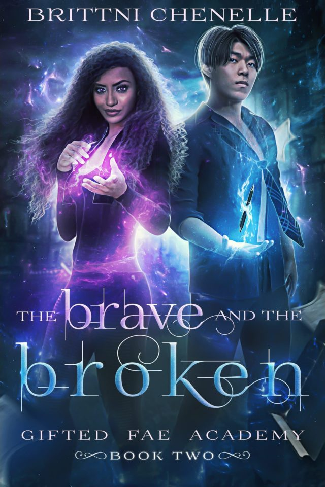 The Brave & The Broken (Gifted Fae Academy Libro 2) – Brittni Chenelle