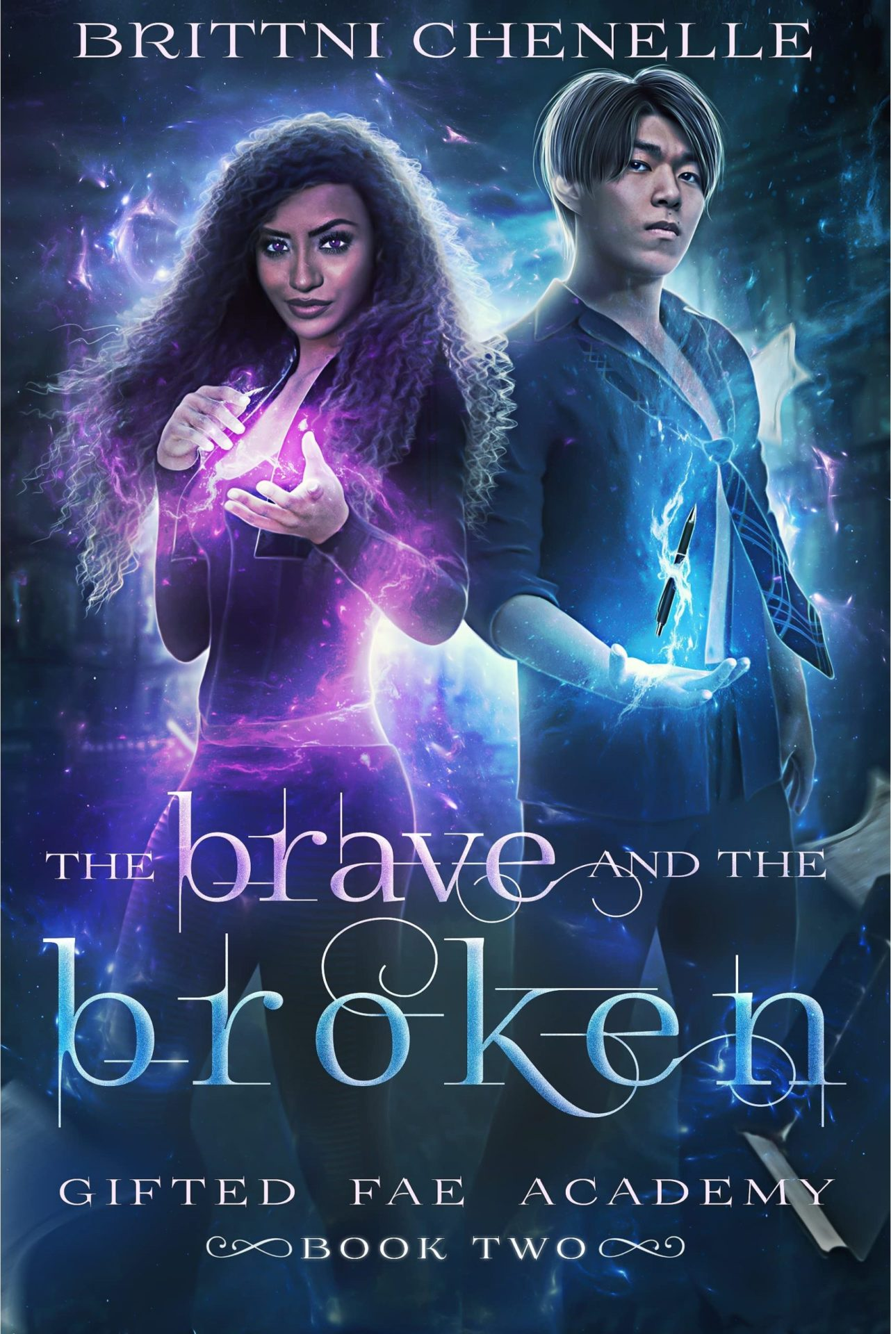 The Brave & The Broken (Gifted Fae Academy Book 2) – Brittni Chenelle