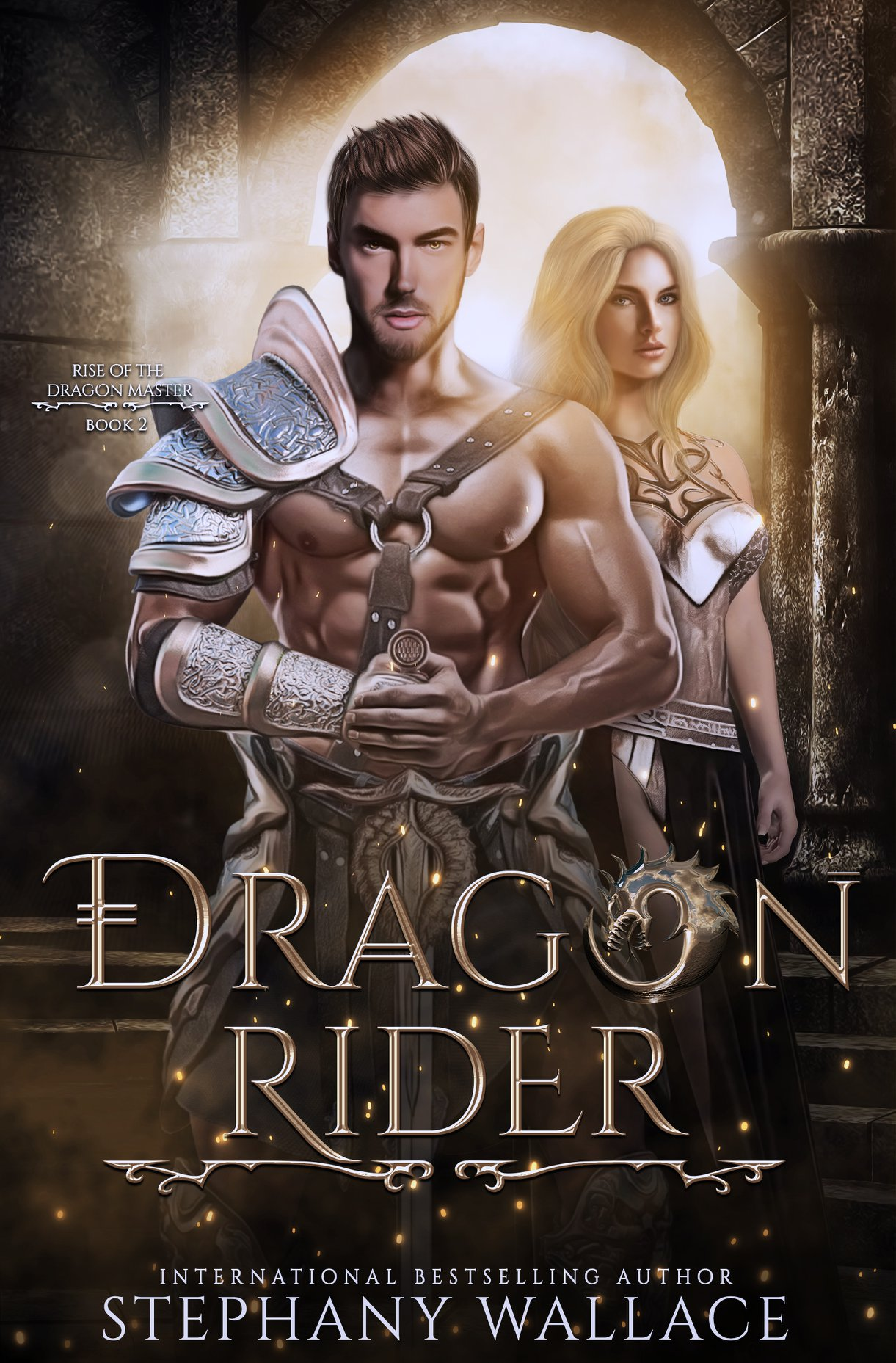Dragon Rider (Rise of the Dragon Master Book 2) – Stephany Wallace