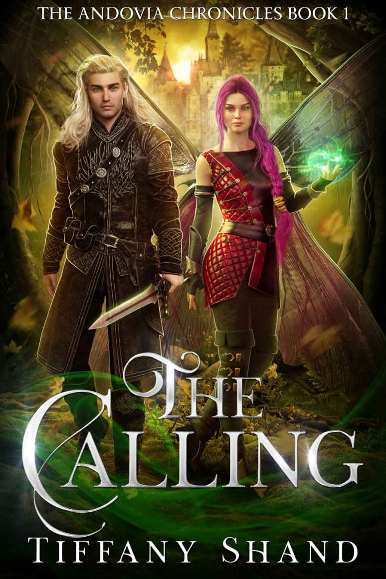 The Calling (The Andovia Chronicles Book 1) – Tiffany Shand