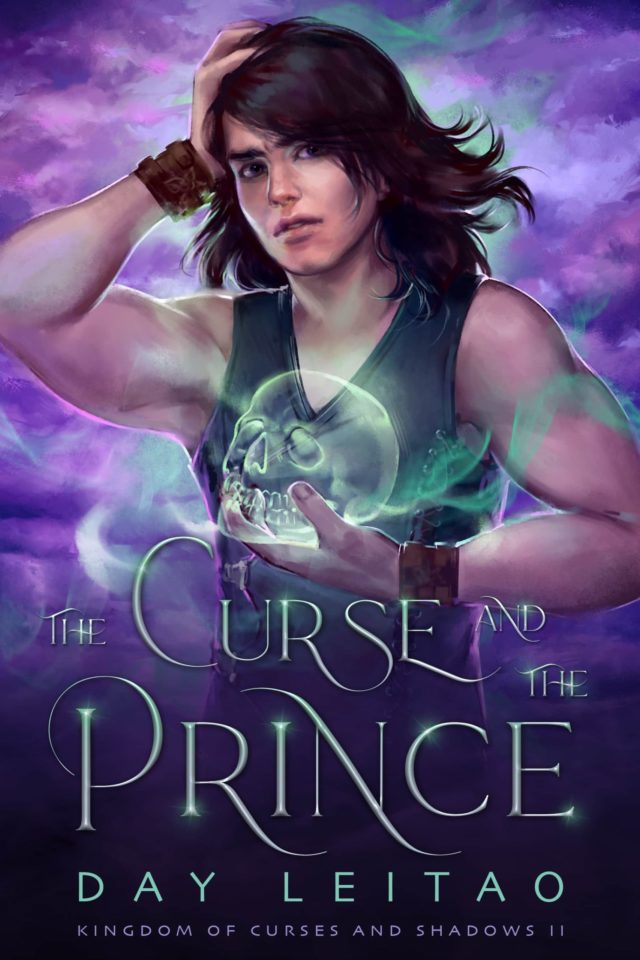 The Curse and The Prince (Kingdom of Curses and Shadows Book 2) – Day Leitao