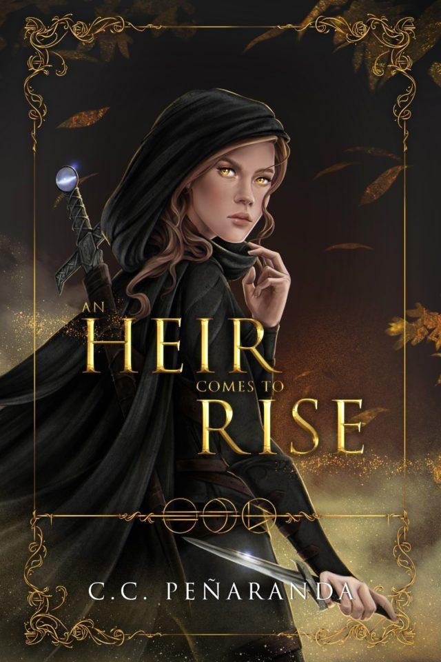An Heir Comes To Rise – C.C. Peñaranda