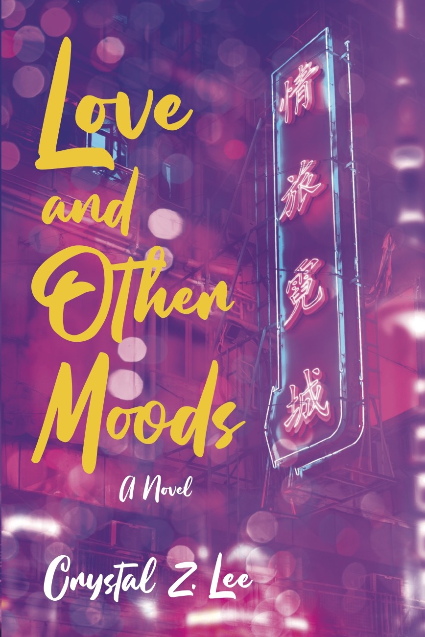 [Book Tour] Love and Other Moods – Crystal Z. Lee