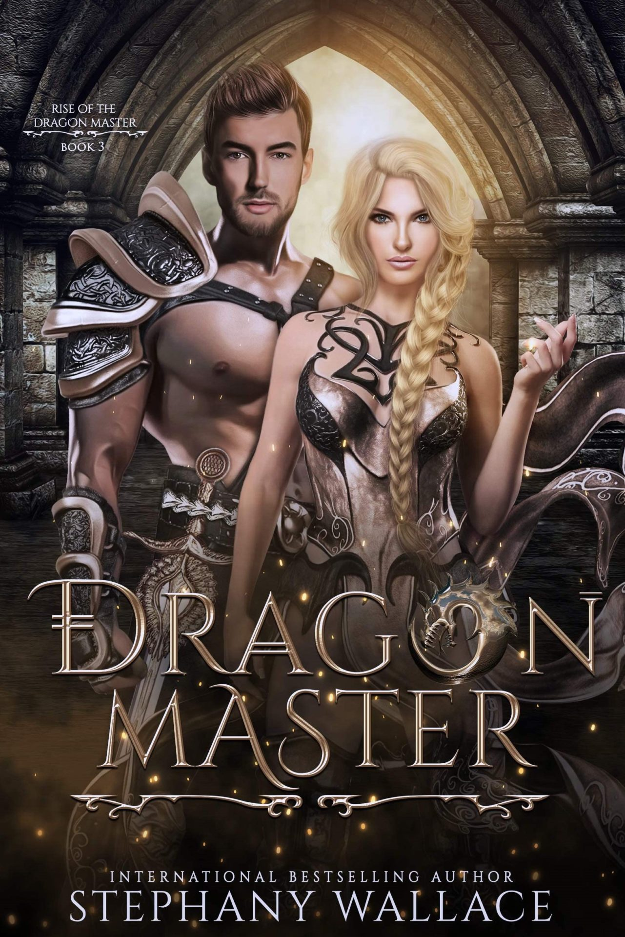 Dragon Master (Rise of the Dragon Master Book 3) – Stephany Wallace