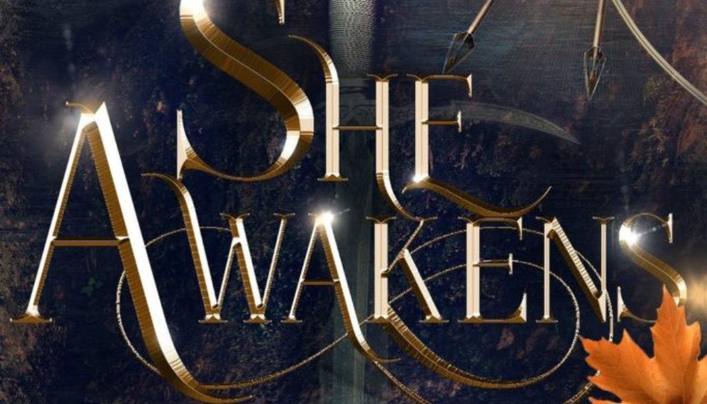 She Awakens
