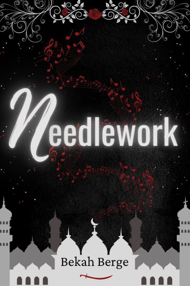 Needlework – Bekah Berge