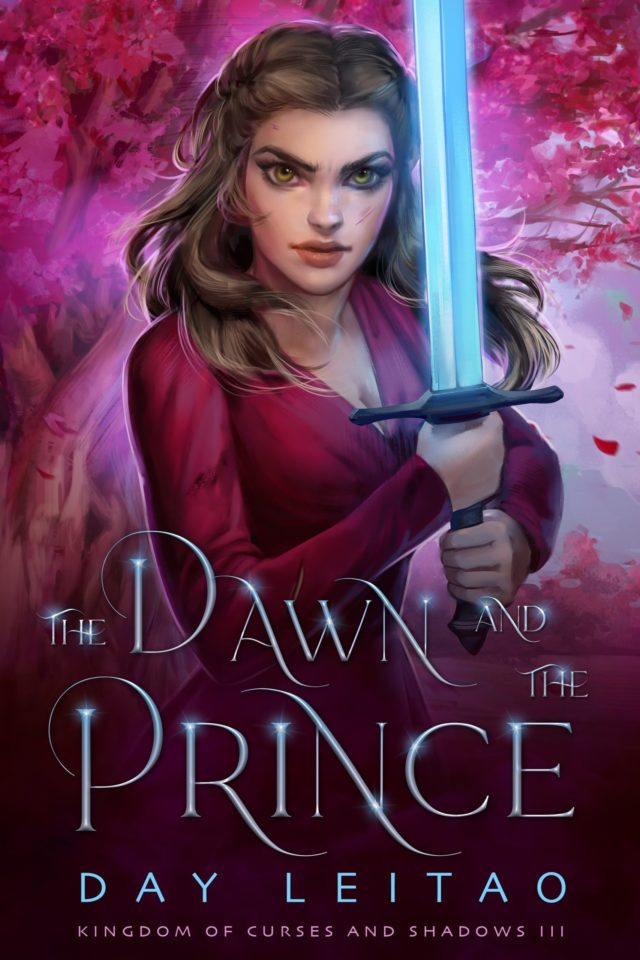[Book Tour] The Dawn and the Prince (Kingdom of Curses and Shadows Book 3)- Day Leitao