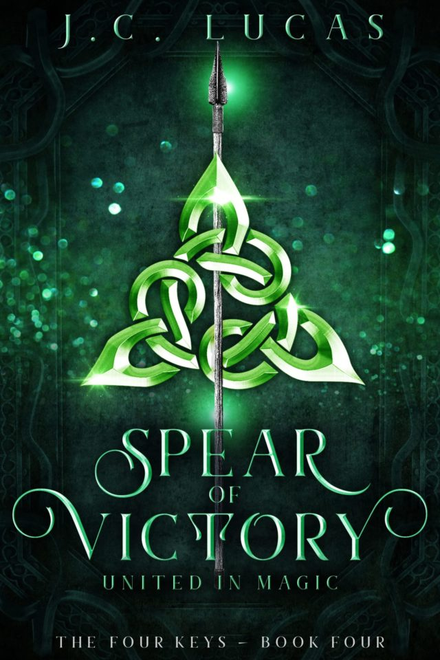 Spear of Victory: United in Magic (The Four Keys Libro 4) – J.C. Lucas