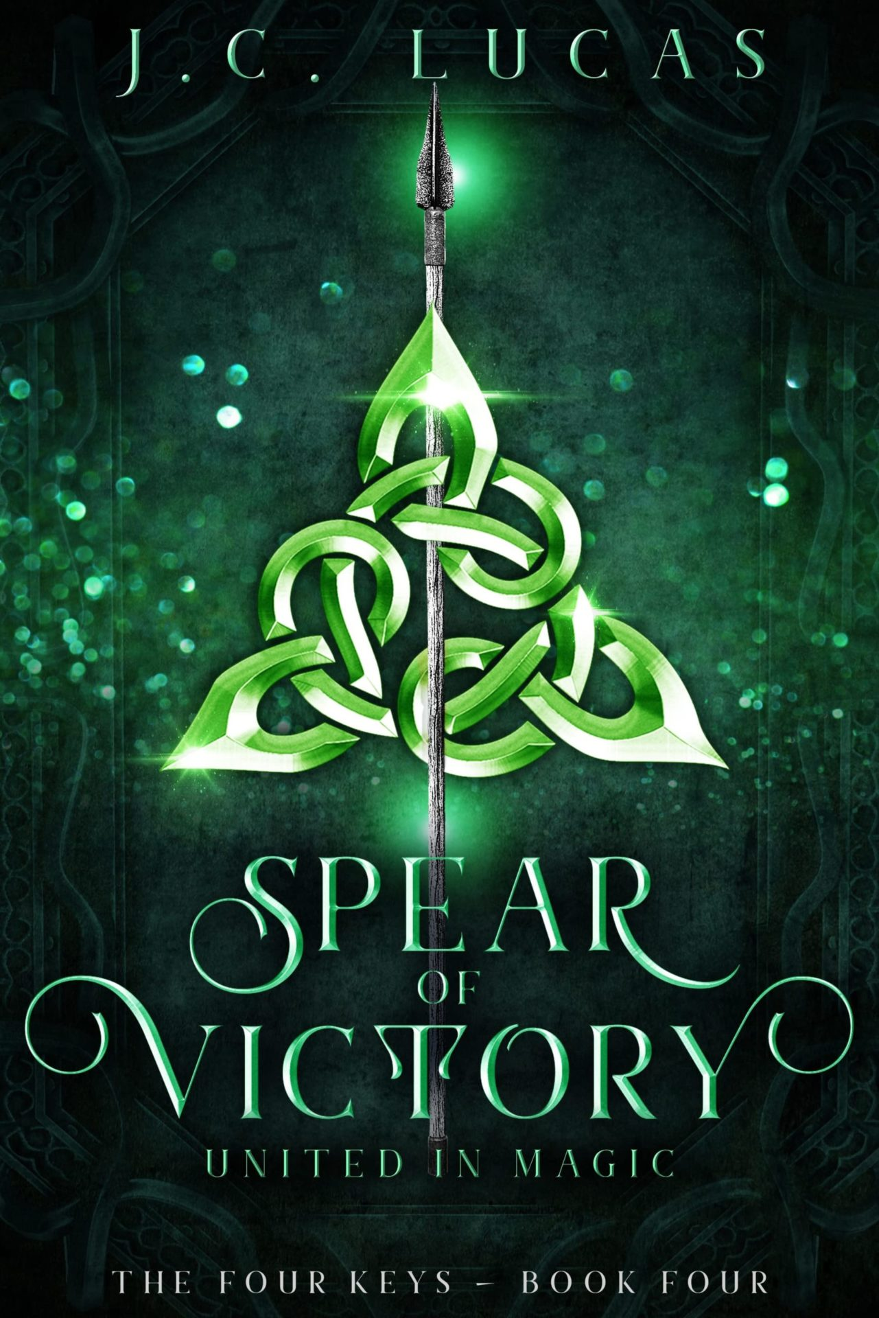 You are currently viewing Spear of Victory: United in Magic (The Four Keys Book 4) – J.C. Lucas
